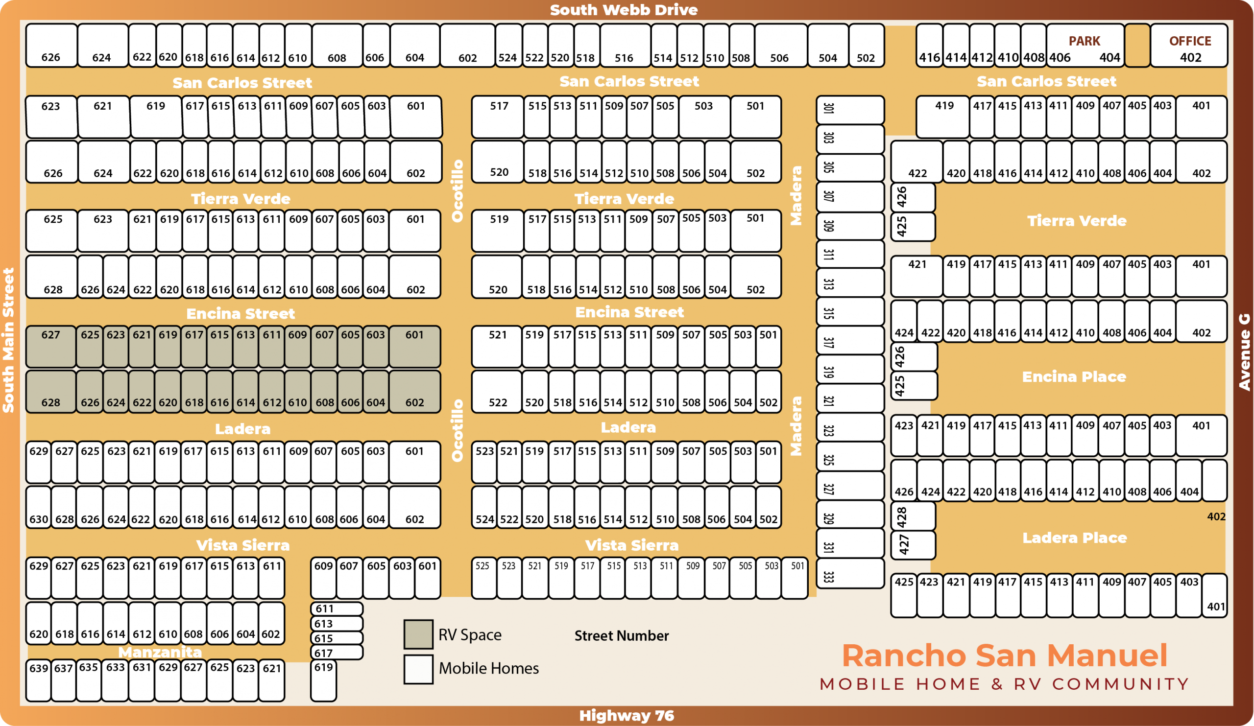 Park map of Rancho San Manuel Mobile Home and RV Community with the following street addresses: South Webb Drive , San Carlos Street , South Main Street , Avenue C , Highway 76 , Tierra Verde , Encina Street , Ladera , Vista Sierra , Manzanita , Ocotillo , Madera , Ladera Place , and the office location .